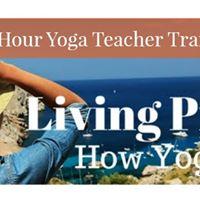 200 Hr. YTT &quotLiving Present - How Yoga Works&quot