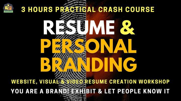 Resume & Personal Brand Building  3 Hours Crash Workshop