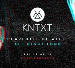 KNTXT w Charlotte de Witte - All Night Long