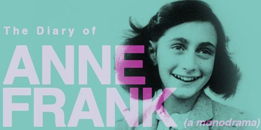 The Diary of Anne Frank  a monodrama