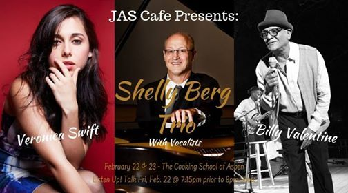 JAS Cafe Shelly Berg Trio w. Veronica Swift & Billy Valentine