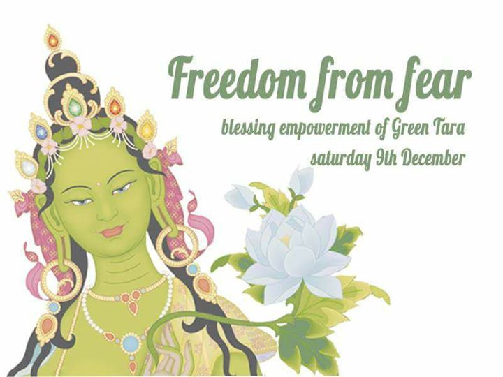 Freedom From Fear - Blessing Empowerment Of Green Tara at