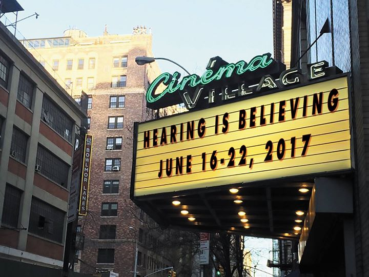 Hearing is Believing Cinema Village NYC JUNE 16-22 2017