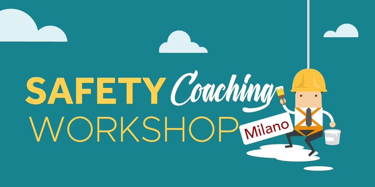 Safety Coaching Workshop  Milano 2019