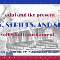 TKE and ADPi present Stars Stripes and Spikes Volleyball Tour