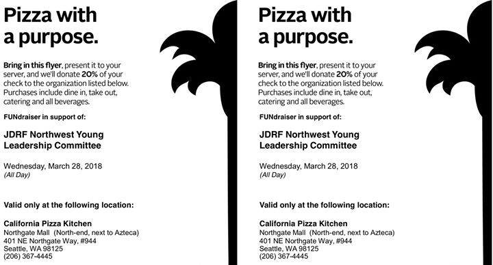 JDRF YLC Pizza with a Purpose Northgate at California Pizza Kitchen ...