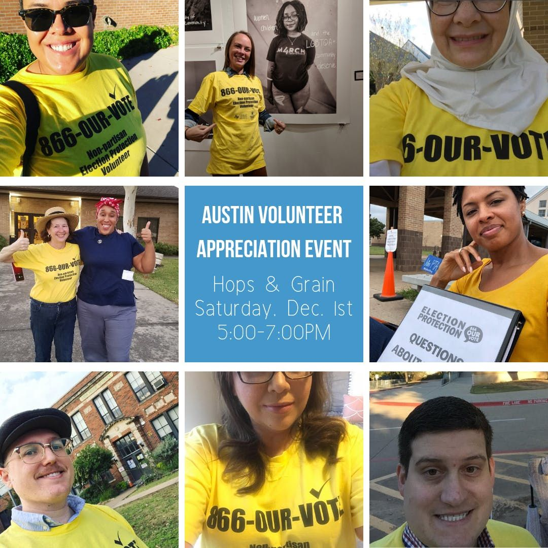 Austin Election Protection Volunteer Appreciation Event