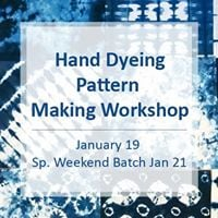 Hand Dyeing Pattern Making Workshop
