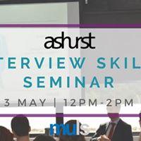 Ashurst Interview Skills Seminar