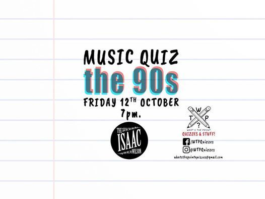 The 90s Music Quiz At The Isaac Wilson Middlesbrough