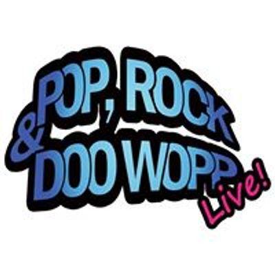 Pop, Rock & Doo Wopp
