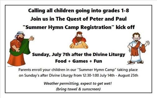 Summer Hymn Camp Registration kick off after the Divine Liturgy  at
