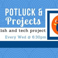 Potluck and Projects
