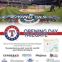 Rangers Opening Day Tailgate Texas Rangers vs. Houston Astros