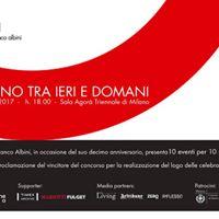 10 Anni Fondazione Franco Albini - Il Segno tra ieri e domani