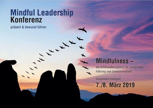 Mindful Leadership Konferenz 7. 8. Mrz 2019 in Stuttgart
