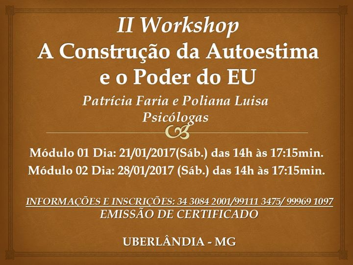 II Workshop A Construo da Autoestima e o Poder do EU