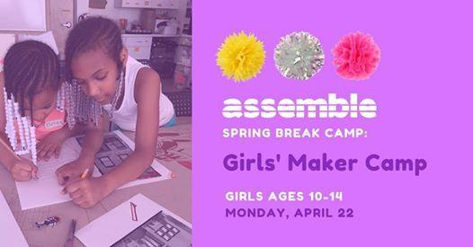 Spring Break Camp Girls Maker Camp (Ages 10-14)