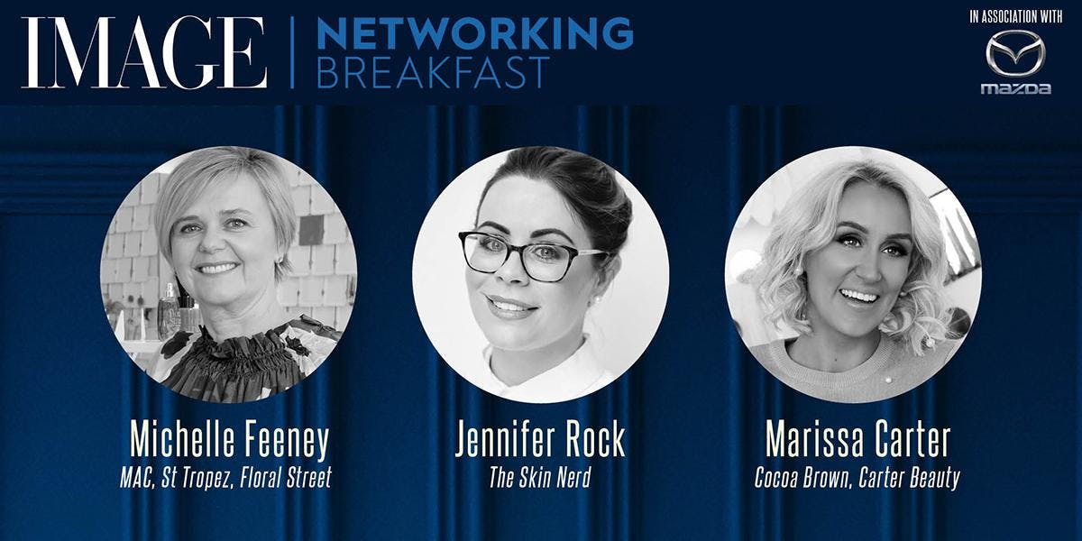IMAGE Networking Breakfast - Beauty Powerhouses - May 25th
