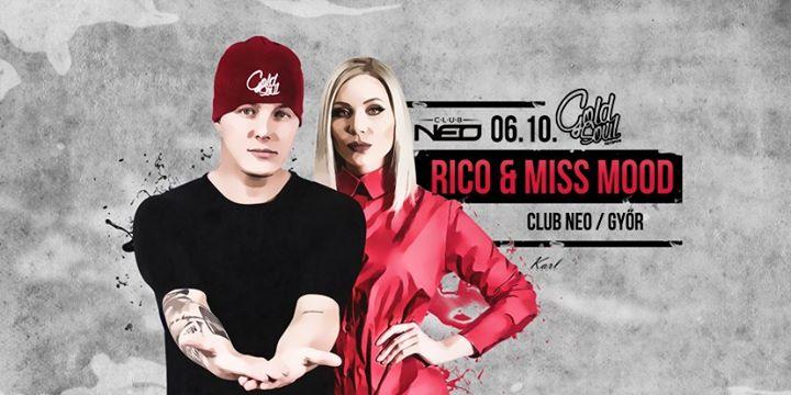 Rico & Miss Mood - 06.10. szombat - Club Neo