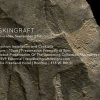 Skingraft - Arrowhead Collection Presentation