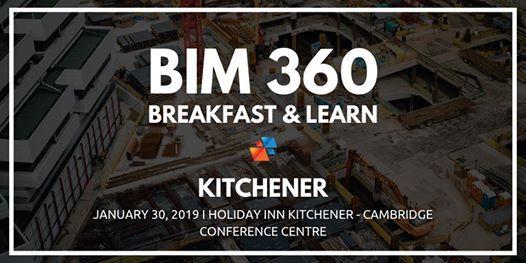 BIM 360 Breakfast & Learn - Kitchener