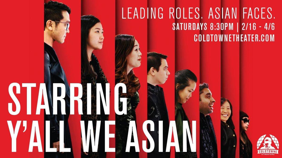 Starring Yall We Asian (Improv)