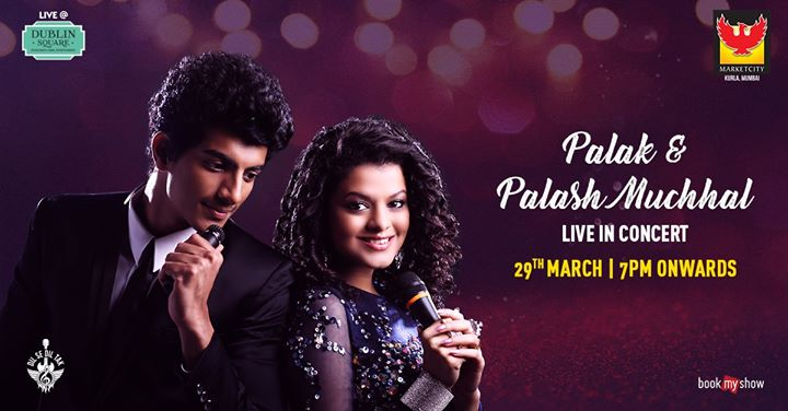 Palak & Palash Muchhal Live at Dublin Square