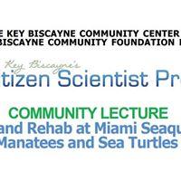 Community Lecture Rescue and Rehab and Miami Seaquarium