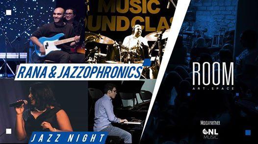 Jazz Night  Rana & Jazzophronics at Room
