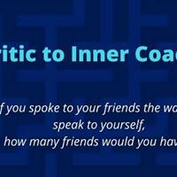 Inner Critic to Inner Coach