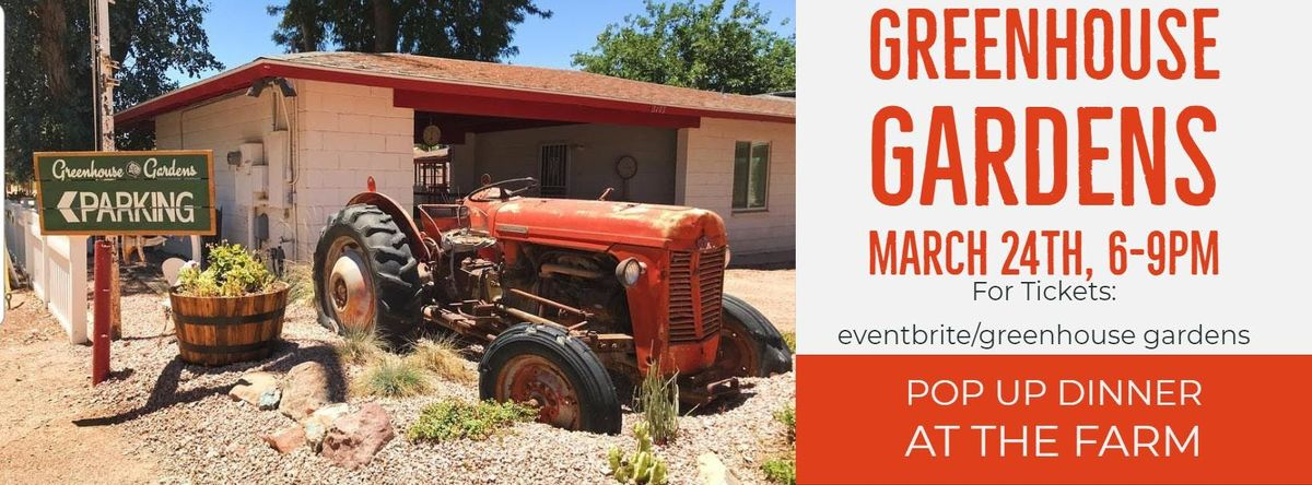 Farm to Table-Pop Up Dinner-at Greenhouse Gardens