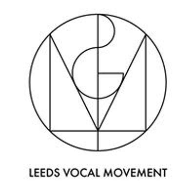 Leeds Vocal Movement