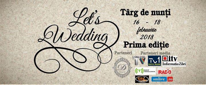 Lets Wedding Satu Mare - prima ediie