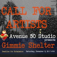 Call For Artists Gimmie Shelter show at Avenue 50 Studio