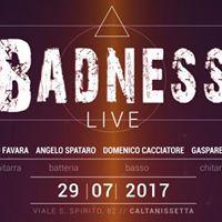 Badness Live  Spazio Rosso