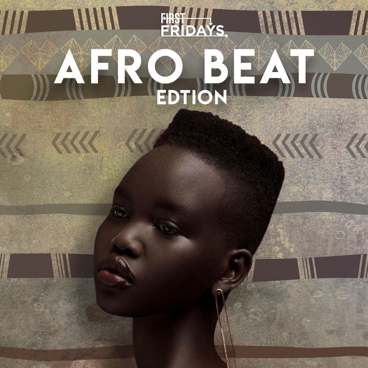 AfroBeats Edition First Fridays