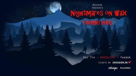 Mixtape Presents Nightmares On Wax Fourm Rouz  BLR