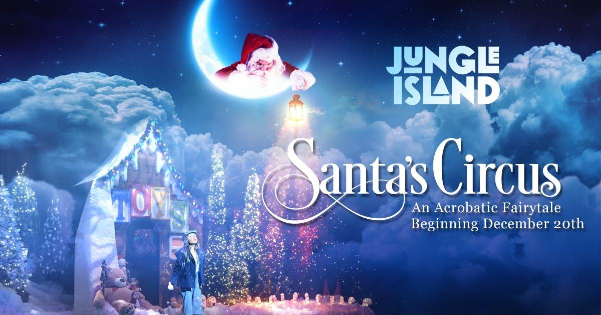 Santas Circus - 1225 300pm