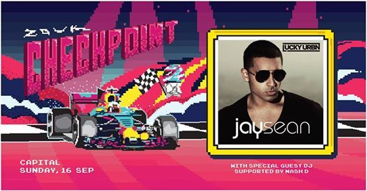 CheckPoint Presents Jay Sean with Special Guest