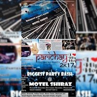 Parichay2K17  ( Biggest Party Bash of the Year)