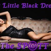 Naughty Little Black Dress Night at The SPOTT