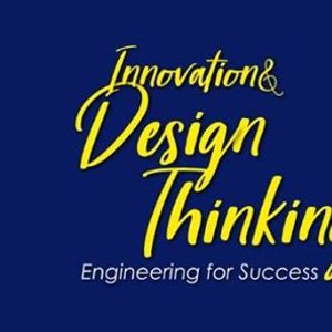Innovation &amp Design thinking  Engineering for Success