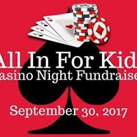 All In For Kids Casino Night