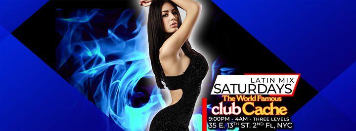 Latin Mix Saturdays - 9PM Ladies Free Bef 1130PM - Club Cache