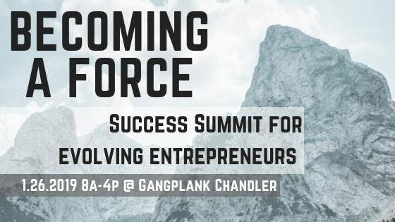 Becoming A Force Success Summit