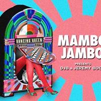 Mambo Jambo with djB &amp Jeremy Boon