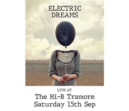 Electric Dreams Live at the Hi-B