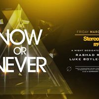 Now or Never - A Night Dedicated to Tritonal (Free w RSVP)