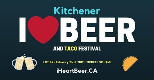 Kitchener I Heart Beer & Taco Festival